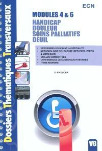 Modules 4 & 6 : Handicap, douleur, soins palliatifs, deuil