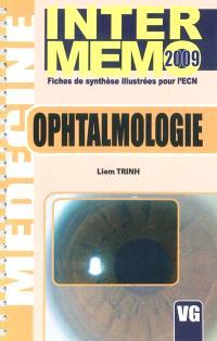 Ophtalmologie : fiches de synthèse illustrées pour l'ECN