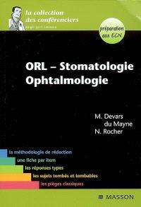 ORL, stomatologie, ophtalmologie : préparation aux ECN