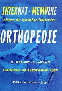 Orthopédie : conforme au programme de l'internat 2004