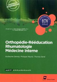 Orthopédie-rééducation, rhumatologie, médecine interne