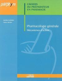 Pharmacologie générale : mécanisme d'action