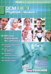 Physique, semestre 1 : QCM UE3 : PAES première année des études de santé