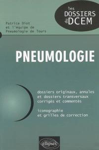 Pneumologie : dossiers originaux, annales et dossiers transversaux corrigés et commentés : iconographie et grilles de correction