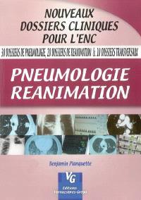 Pneumologie, réanimation : 30 dossiers de pneumologie, 20 dossiers de réanimation & 10 dossiers transversaux
