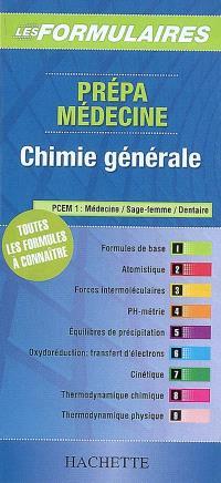 Prépa médecine, chimie générale : toutes les formules à connaître : PCEM1, médecine, sage-femme, dentaire