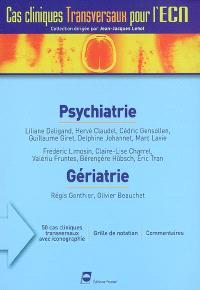 Psychiatrie. Gériatrie