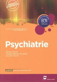 Psychiatrie : consensus et recommandations