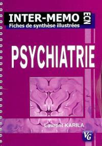Psychiatrie : fiches de synthèse illustrées, conforme au programme 2004