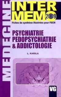 Psychiatrie, pédopsychiatrie & addictologie : fiches de synthèse illustrées pour l'ECN