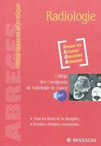 Radiologie : réussir les épreuves classantes nationales : tous les items de la discipline, dossiers cliniques commentés