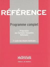 Référence : programme complet, préparation aux épreuves classantes nationales : 2ème cycle des études médicales