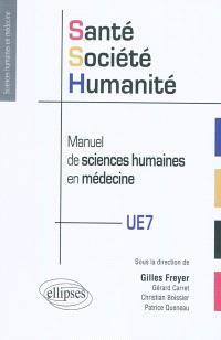 Santé, société, humanité : manuel de sciences humaines en médecine
