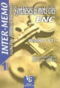 Synthèses et mots clés. Volume 1, Modules 1 à 11