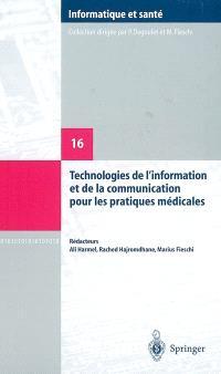 Technologies de l'information et de la communication pour les pratiques médicales : comptes rendus des dixièmes Journées francophones d'informatique médicale, Tunis, 4 et 5 septembre 2003