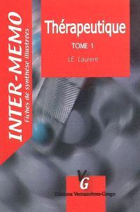 Thérapeutique. Volume 1