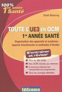 Toute l'UE3 en QCM : 1re année santé