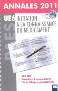 UE6, initiation à la connaissance du médicament : annales 2011