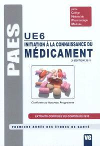 UE6, initiation à la connaissance du médicament : conforme au nouveau programme