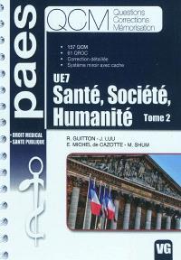 UE7 santé, société, humanité. Volume 2, Droit médical, santé publique