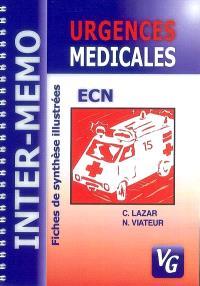 Urgences médicales : fiches de synthèse illustrées, conforme au programme 2004