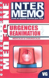 Urgences réanimation : médicales & chirurgicales