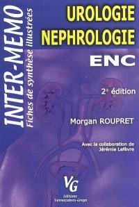 Urologie, néphrologie : ENC