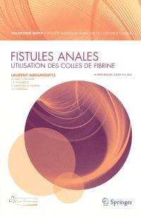 Fistules anales : utilisation de colles de fibrine