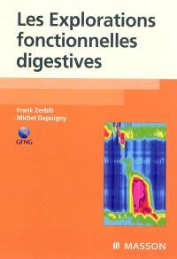 Les explorations fonctionnelles digestives
