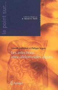 Les infections intra-abdominales aiguës