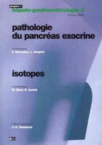 Pathologie du pancréas exocrine; Suivi de Isotopes