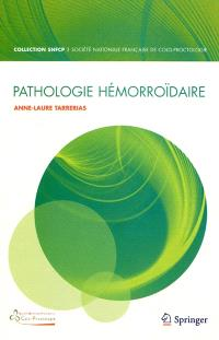 Pathologie hémorroïdaire