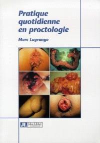 Pratique quotidienne en proctologie
