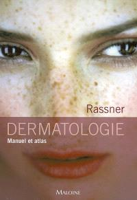Dermatologie : manuel et atlas
