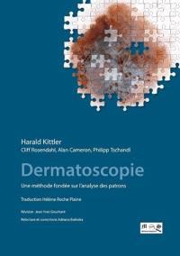 Dermatoscopie : une méthode fondée sur l'analyse des patrons