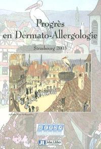 Progrès en dermato-allergologie 2003