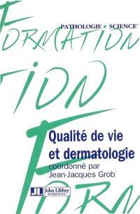 Qualité de vie et dermatologie