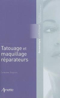 Tatouage et maquillages réparateurs