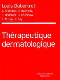Thérapeutique dermatologique