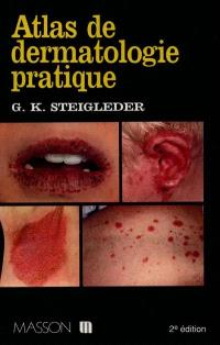 Atlas de dermatologie pratique