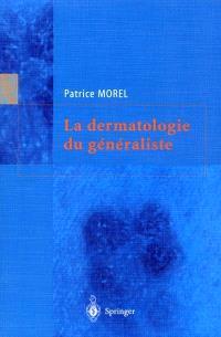 La dermatologie du généraliste