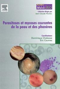 Parasitoses et mycoses courantes de la peau et des phanères