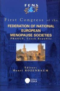 First congress of the Federation of national European menopause societies, Prague, Czech Republic