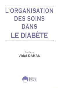L'organisation des soins dans le diabète