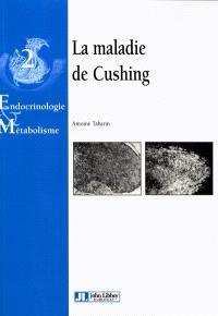 La maladie de Cushing