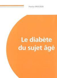 Le diabète du sujet âgé