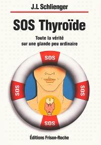 SOS thyroïde : toute la vérité sur une glande peu ordinaire