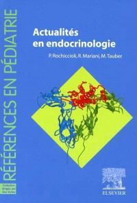 Actualités en endocrinologie