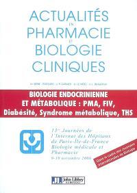 Biologie endocrinienne et métabolique : PMA, FIV, diabésité, syndrome métabolique, THS