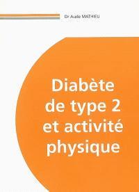 Diabète de type 2 et activité physique